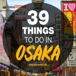 39 things to do in Osaka