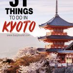 31 things to do in Kyoto
