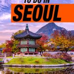 31 Things To Do In Seoul