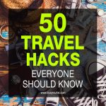 50 travel hacks