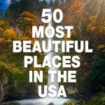 Most Beautiful Places In The US
