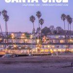 best things to do in Santa Cruz