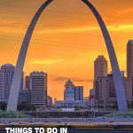 fun things to do in St. Louis