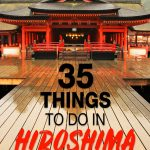 Things to do in Hiroshima Japan