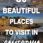 beautiful places to visit in california