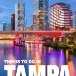 things to do in Tampa, FL