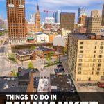 fun things to do in Milwaukee, WI