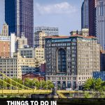 places to visit in Pittsburgh, PA