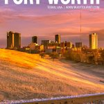 fun things to do in Fort Worth
