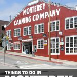 fun things to do in Monterey, CA