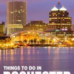 best things to do in Rochester, NY