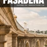 top things to do in Pasadena, CA