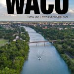 best things to do in Waco, TX