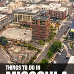 places to visit in Missoula, MT