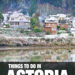 places to visit in Astoria, Oregon