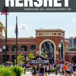 things to do in Hershey